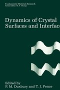Dynamics of Crystal Surfaces and Interfaces | auteur onbekend |
