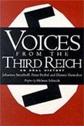 Voices from the Third Reich | Steinhoff, Johannes ; Pechel, Peter ; Showalter, Dennis |