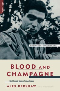 Blood And Champagne | Alex Kershaw |
