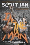 I'm the Man | Scott Ian |