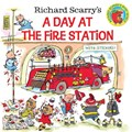 A Day at the Fire Station | Richard Scarry |
