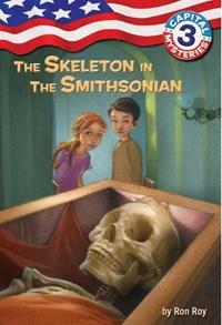 The Skeleton in the Smithsonian   Ron Roy  