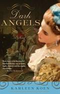 Dark Angels | Karleen Koen |