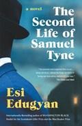The Second Life of Samuel Tyne | Esi Edugyan |