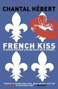 French Kiss   Chantal Hebert  