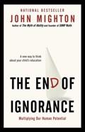 The End of Ignorance   John Mighton  