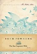 The Sea Captain's Wife | Beth Powning |