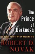 The Prince of Darkness | Robert D. Novak |