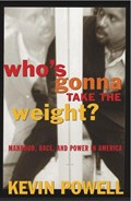 Who's Gonna Take the Weight? | Kevin Powell |