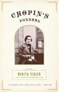 Chopin's Funeral   Benita Eisler  