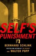 Self's Punishment   Bernhard Schlink ; Walter Popp  
