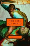 The Life of David   Robert Pinsky  