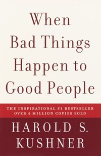 When Bad Things Happen to Good People | Harold S. Kushner |