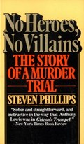 No Heroes, No Villains | Steven J. Phillips |