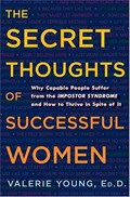 The Secret Thoughts of Successful Women | Valerie Young |