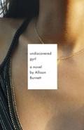 Undiscovered Gyrl | Allison Burnett |