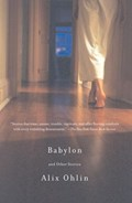 Babylon and Other Stories | Alix Ohlin |