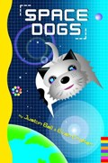 Space Dogs | Justin Ball ; Evan Croker |