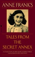 Anne Frank's Tales from the Secret Annex | Anne Frank |