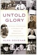 Untold Glory   Alan Govenar  