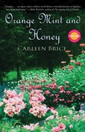 Orange Mint and Honey | Carleen Brice |