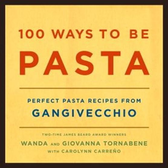 100 Ways to Be Pasta