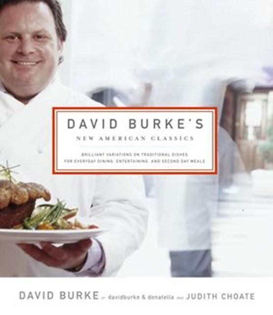 David Burke's New American Classics