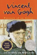 Vincent Van Gogh | Jan Greenberg ; Sandra Jordan |