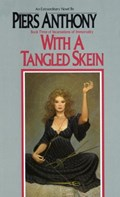 With a Tangled Skein | Piers Anthony |