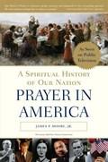 Prayer in America | Jr. James P. Moore |