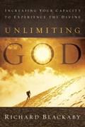 Unlimiting God   Richard Blackaby  