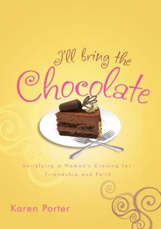 I'll Bring the Chocolate