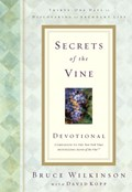Secrets of the Vine Devotional | Bruce Wilkinson |