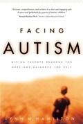 Facing Autism   Lynn M. Hamilton  