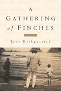 A Gathering of Finches | Jane Kirkpatrick |