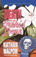 Death of an Orchid Lover | Nathan Walpow |