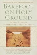 Barefoot on Holy Ground | Gloria Karpinski |