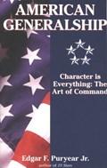 American Generalship | Edgar Puryear |