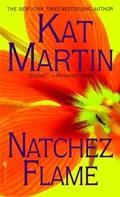 Natchez Flame   Kat Martin  