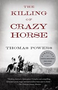 The Killing of Crazy Horse | Thomas Powers |
