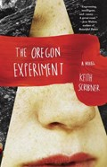 The Oregon Experiment | Keith Scribner |