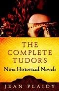 The Complete Tudors | Jean Plaidy |