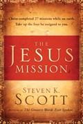 The Jesus Mission | Steven K. Scott |