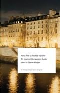 Paris: The Collected Traveler | Barrie Kerper |