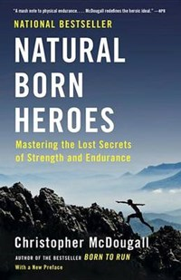 Natural Born Heroes | Christopher McDougall |