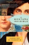 La montana invisible | Carolina De Robertis |