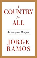 A Country for All | Jorge Ramos |