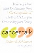 Cancer Talk | Selma R. Schimmel ; Barry Fox |