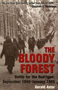 The Bloody Forest   Gerald Astor  