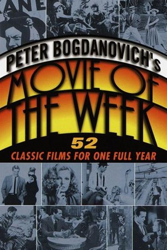 Peter Bogdanovich's Movie of the Week